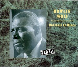 Howlin' Wolf - What A Woman!