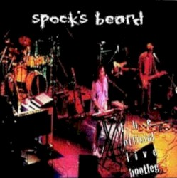 The Official Live Bootleg by Spock's Beard