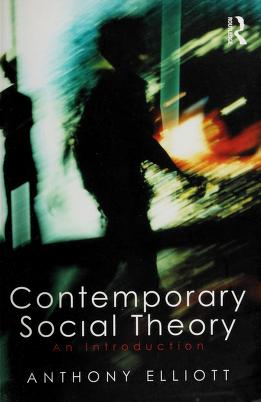 Cover of: Contemporary Social Theory | Anthony Elliott
