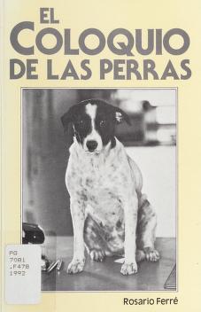Cover of: El coloquio de las perras   Rosario Ferré