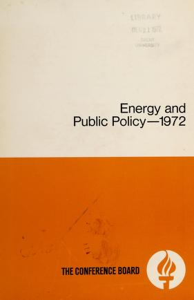 Cover of: Energy and public policy--1972 | Edited by John J. Murphy.
