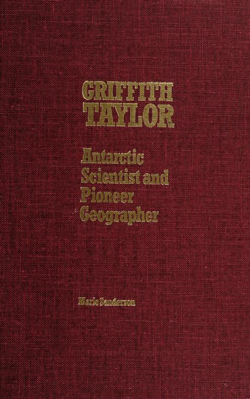 Griffith Taylor by Marie Sanderson