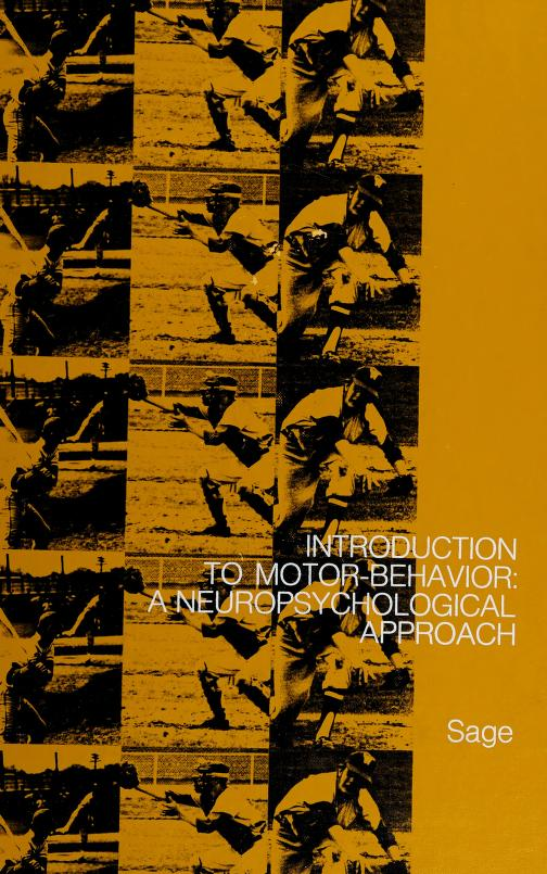 Introduction to motor behavior by George Harvey Sage