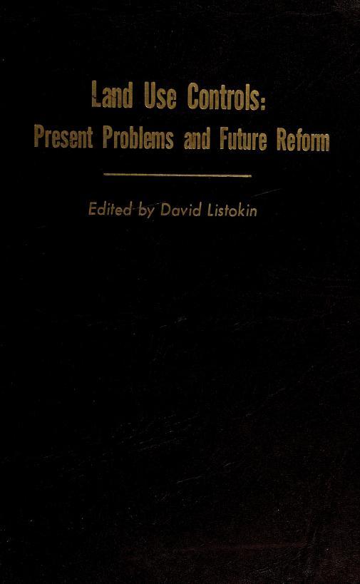 Land use controls by David Listokin