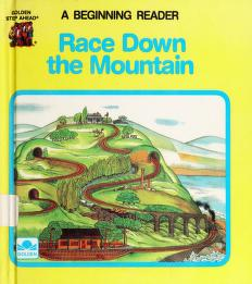Cover of: Race Down the Mountain (Golden Step Ahead Beginning) | Mary C. Olson