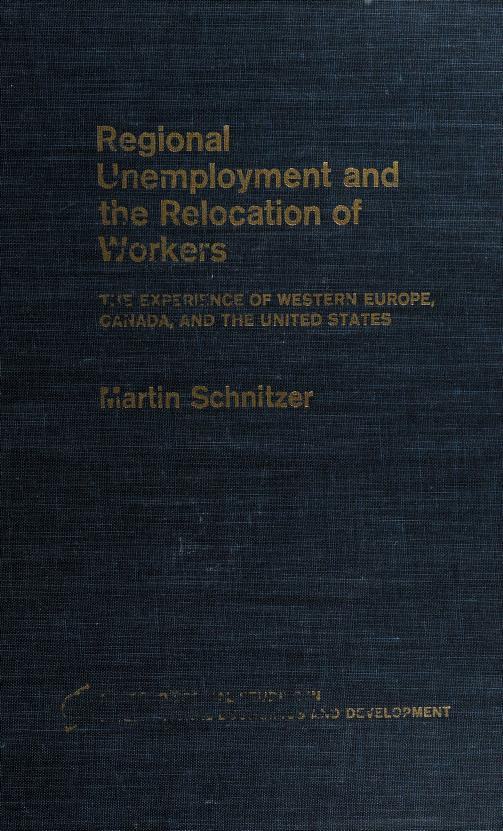 Regional unemployment and the relocation of workers by Martin Schnitzer
