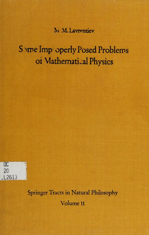 Some improperly posed problems of mathematical physics by M. M. Lavrentʹev